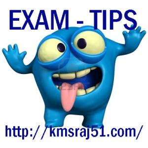 Exam Tips-kmsraj51