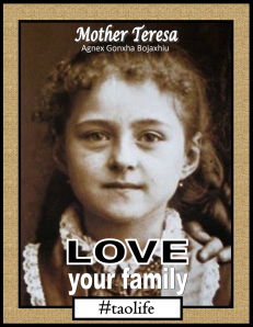 TAOLife-Mother-Teresa-Love-your-family-795x1024