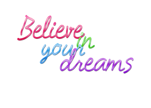 believe_in_your_dreams_kmsraj51