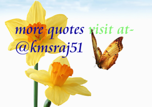 More quotes visit at kmsraj51 copy