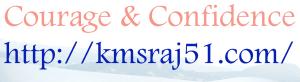 Courage & Confidence-kmsraj51