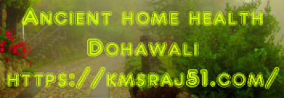 ancient-home-health-dohawali-kmsraj51